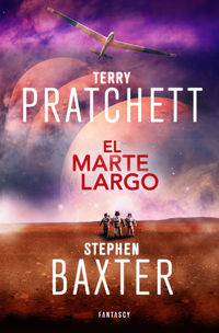 El marte largo - Terry Pratchett / Stephen Baxter