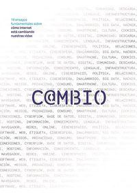 CAMBIO - 19 ENSAYOS FUNDAMENTALES SOBRE COMO INTERNET ESTA CAMBIANDO NUESTRA VIDA