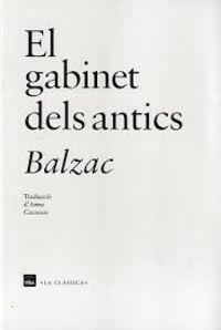 El gabinet dels antics - Honore De Balzac