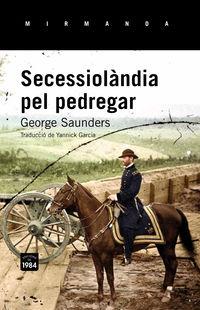 SECESSIOLANDIA PEL PEDREGAR