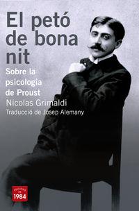 Peto De Bona Nit, El - Sobre La Psicologia De Proust - Nicolas Grimaldi
