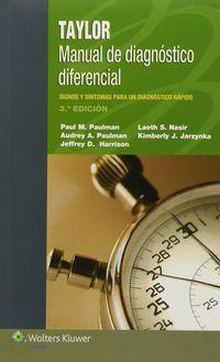 (3ª Ed. )  Taylor - Manual De Diagnostico Diferencial - Paul M.  Paulman  /  [ET AL. ]