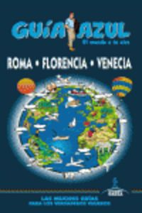 roma, florencia y venecia - guia azul - Aa. Vv.