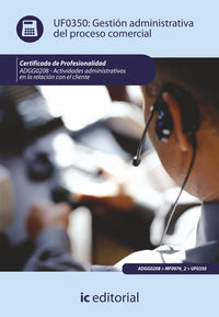 GESTION ADMINISTRATIVA DEL PROCESO COMERCIAL - UF0350