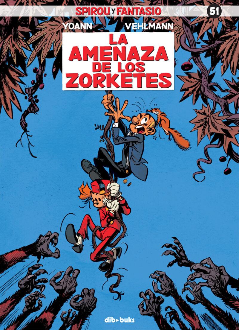 Spirou Y Fantasio 51 - La Amenaza De Los Zorketes - Fabien Vehlmann / Yoann Chivard
