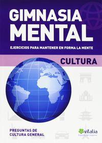 GIMNASIA MENTAL - CULTURA GENERAL