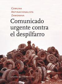 Comunicado Urgente Contra El Despilfarro - Aa. Vv.