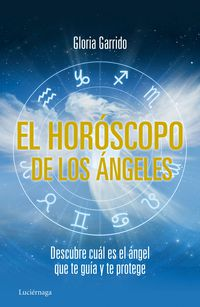 El horoscopo de los angeles - Gloria Garrido