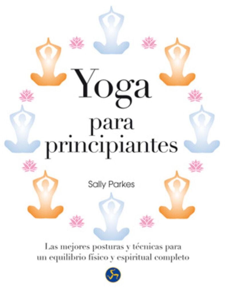Yoga Para Principiantes - Sally Parkes