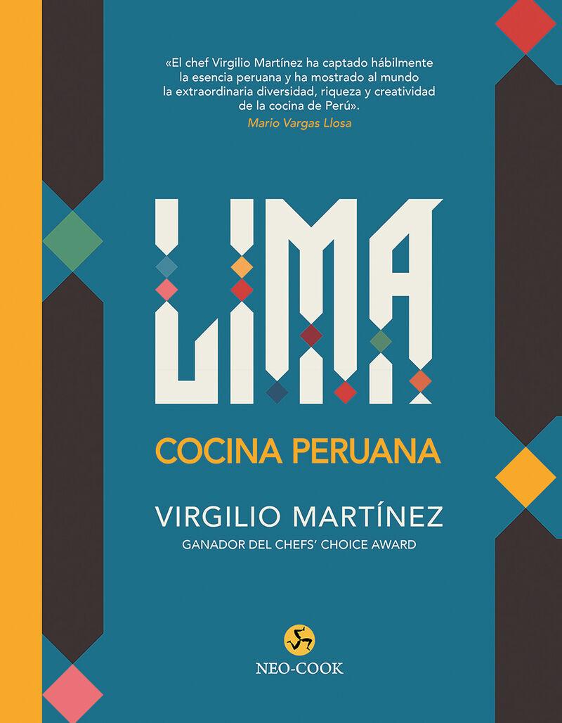 Lima - Cocina Peruana - Virgilio Martinez Veliz