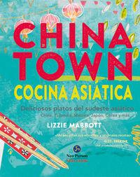 Chinatown - Cocina Asiatica - Lizzie Mabbott