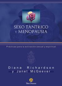 SEXO TANTRICO Y MENOPAUSIA - PRACTICAS PARA LA ACTIVACION SEXUAL Y ESPIRITUAL
