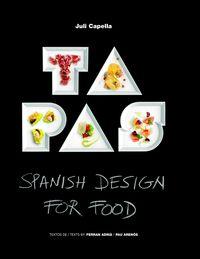 Tapas - Spanish Design For Food - Juli Capella