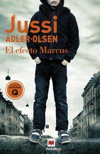 El efecto marcus - Jussi Adler-Olsen