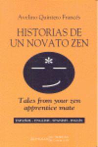 HISTORIAS DE UN NOVATO ZEN = TALES FROM YOUR ZEN APRENTICE MATE