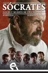 Socrates - Juicio Y Muerte De Un Ciudadano - Mario  Gas  /  Alberto  Iglesias