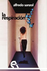 La respiracion - Alfredo Sanzol / Inmaculada Concepcion Lopez Piña