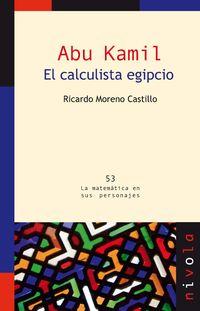 Abu Kamil - El Calculista Egipcio - Ricardo Moreno Castillo