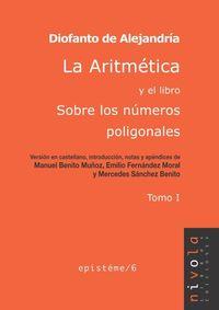 ARITMETICA Y EL LIBRO SOBRE LOS NUMEROS POLIGONALES, LA - TOMO I