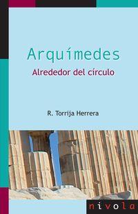 ARQUIMEDES - ALREDEDOR DEL CIRCULO