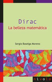 DIRAC - LA BELLEZA MATEMATICA