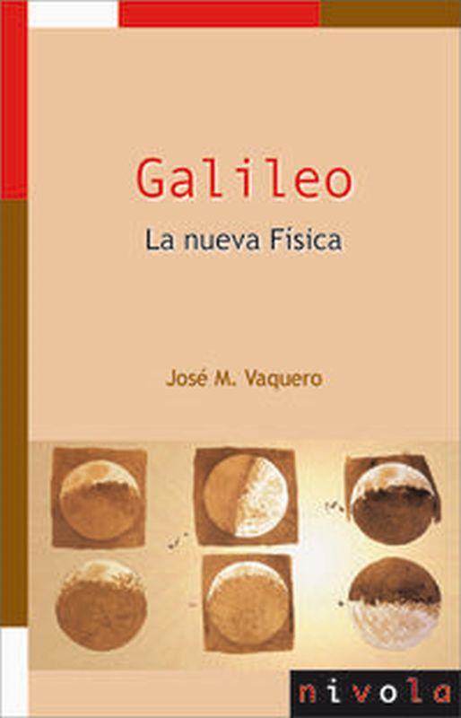 GALILEO - LA NUEVA FISICA