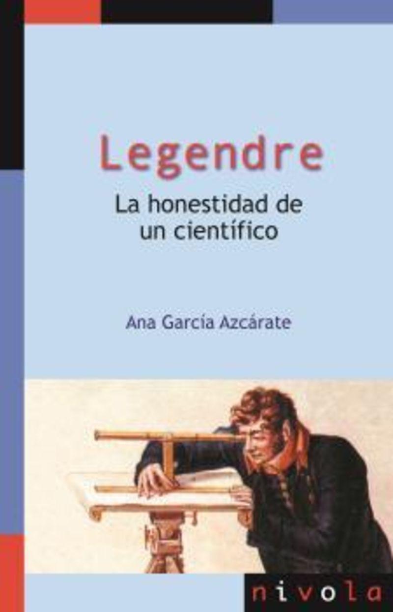 LEGENDRE - LA HONESTIDAD DE UN CIENTIFICO