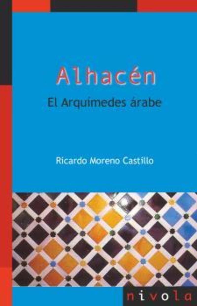 ALHACEN - EL ARQUIMIDES ARABE