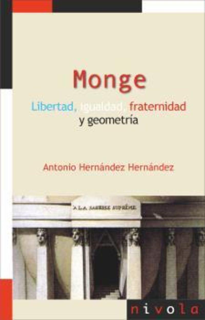 MONGE - LIBERTAD, IGUALDAD, FRATERNIDAD Y GEOMETRIA