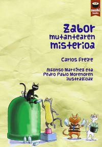 Zabor Mutantearen Misterioa - Carlos Freire Cordeiro