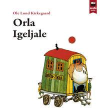 Orla Igeljale - Ole Lund Kirkegaard