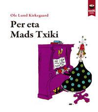 Per Eta Mads Txiki - Ole Lund Kirkegaard