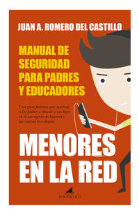 Menores En La Red - Manual De Seguridad - Juan Antonio Romero