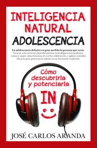 Inteligencia Natural - Adolescencia - Jose Carlos Aranda Aguilar