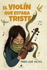 El violin que estaba triste - Maria Jose Voltes