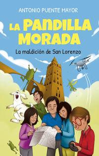 Pandilla Morada, La - La Maldicion De San Lorenzo - Antonio Puente Mayor