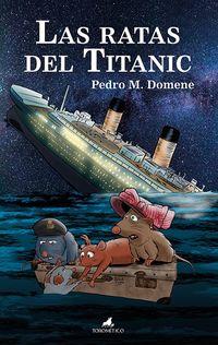 Las ratas del titanic - Poedro Domene