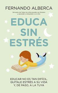 Educa Sin Estres - Fernando Alberca De Castro