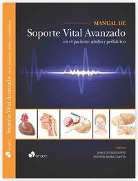 Manual De Soporte Vital Avanzado En El Paciente Adulto Y Pediatrico - Jorge Alvarez Lopez / Antonio Barba Chacon