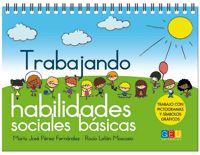 TRABAJANDO HABILIDADES SOCIALES BASICAS 1