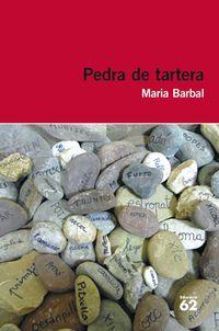 Pedra De Tartera - Maria Barbal