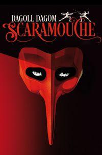 Scaramouche - S. A. Dagoll Dagom