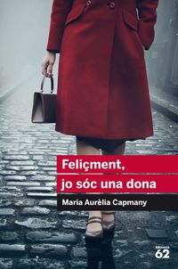 Feliçment, Jo Soc Una Dona - Maria Aurelia Campmany