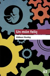 Un mon feliç - Aldous Huxley