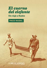 El cuerno del elefante - Paco Nadal