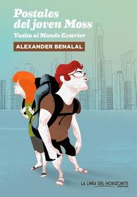 Postales Del Joven Moss - Alexander Benalal