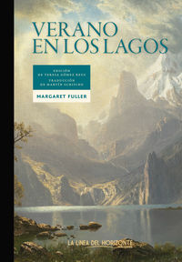 Verano En Los Lagos - Margaret Fuller