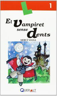 El vampiret sense dents - Merce Viana Martinez