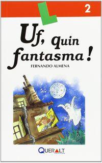 Uf, Quin Fantasma! - Fernando Almena Santiago