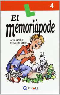 El memoriapode - Ana M. Romero Yebra